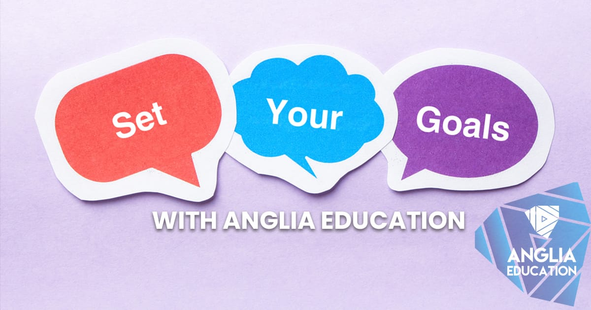 English Study Goals - With Anglia Education
